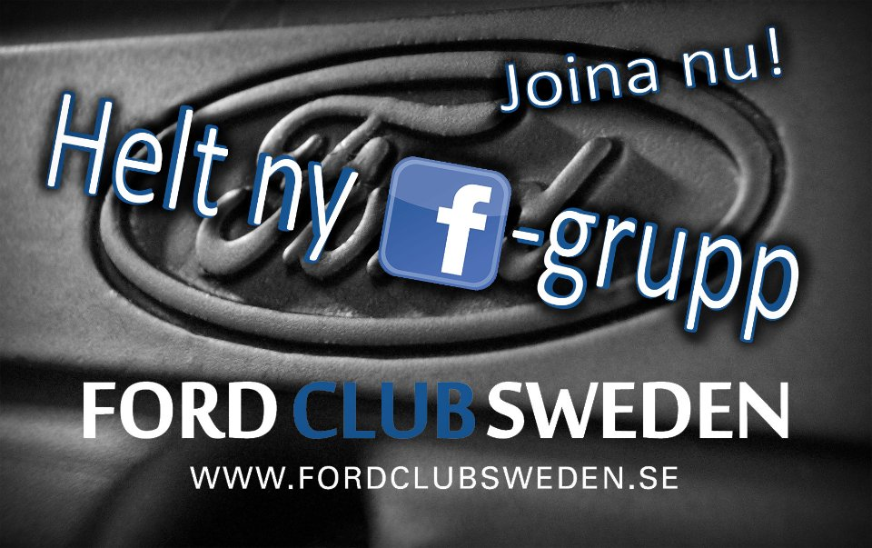 Nyhet - Ford Club Sweden startar Facebook-grupp!